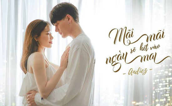 """Sau hit """"Một phút"""" Andiez Nam Trương ra mắt MV đầu tiên """"Mãi mãi sẽ hết vào ngày mai"""""""