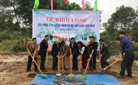Quảng Trị khởi công Khu tưởng niệm 92 bà mẹ Việt Nam anh hùng