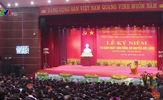 Kỷ niệm 110 năm ngày sinh đồng chí Nguyễn Đức Cảnh