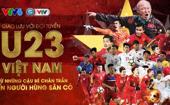 """ĐT U23 Việt Nam tham gia giao lưu tại Hà Nội: """"Từ những cậu bé chân trần đến những người hùng sân cỏ"""""""