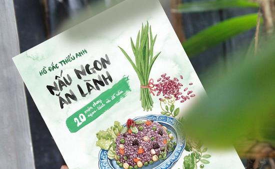 """Bộ sách """"Nấu ngon ăn lành"""": Món quà Tết cho những người yêu bếp"""