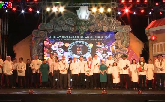 Khai mạc Liên hoan ẩm thực quốc tế lần 3 tại Hội An