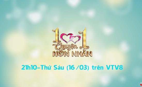 """1001 Chuyện hôn nhân: """" Mang thai hộ"""" (21h10 thứ Sáu, 16/3) trên VTV8"""