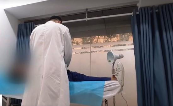 Chiêu thức làm giá trên bàn mổ của phòng khám có bác sĩ Trung Quốc