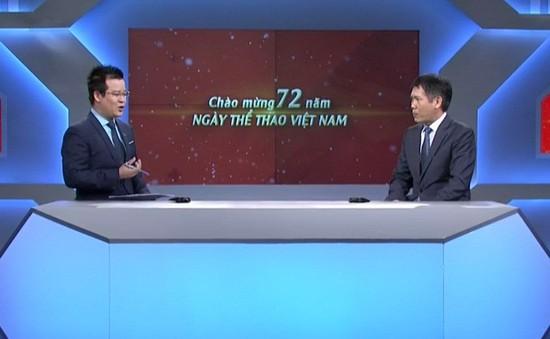 """Phó Tổng cục trưởng - Tổng cục TDTT Trần Đức Phấn: """"Mục tiêu phấn đấu đạt từ 3 HCV trở lên tại ASIAD"""""""