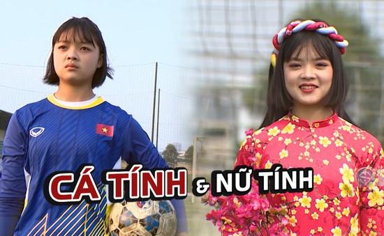 Những nữ cầu thủ Việt Nam - Cá tính và nữ tính