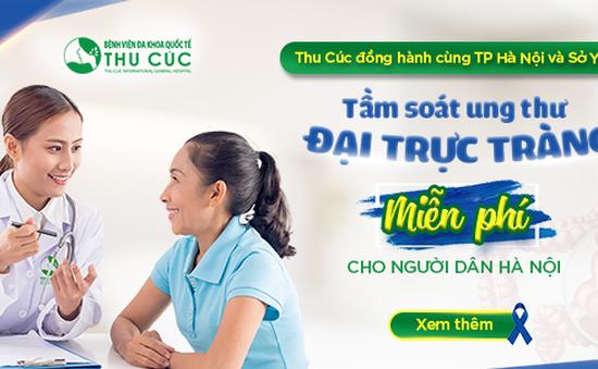 Người dân Hà Nội được tầm soát ung thư đại trực tràng miễn phí