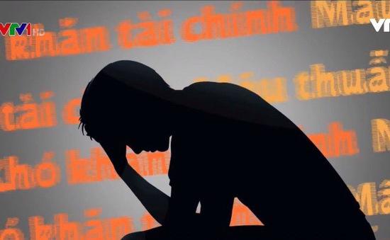 Gia tăng chứng trầm cảm, lo âu ở thanh thiếu niên - Chuyện không thể xem nhẹ