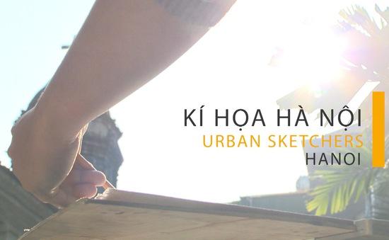 Hà Nội rất thơ qua nét ký họa của Urban Sketcher Hanoi