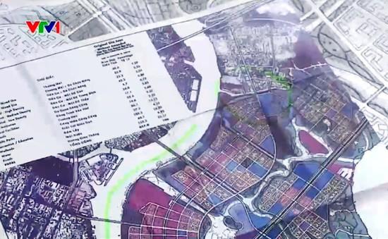 Quy hoạch hiện tại của Thủ Thiêm lệch so với bản đồ gốc