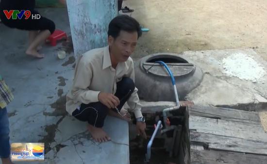 Bình Định: Hàng nghìn hộ dân khốn đốn vì thiếu nước sinh hoạt