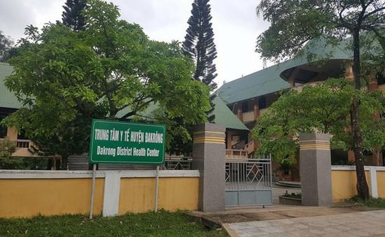 Vụ sử dụng sinh phẩm hết hạn ở Quảng Trị: Kỷ luật cảnh cáo nguyên Giám đốc Bệnh viện Đa khoa huyện Đakrông