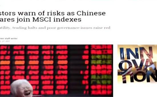 Nhà đầu tư lo ngại khi cổ phiếu Trung Quốc vào MSCI
