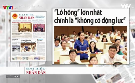 """Báo chí toàn cảnh: Đại biểu Quốc hội """"sôi nổi"""" vì vấn đề lỗ hổng trong hoạt động của DNNN"""