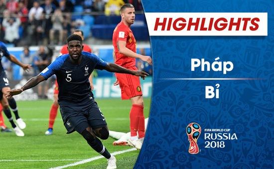 HIGHLIGHTS: ĐT Pháp 1-0 ĐT Bỉ (Bán kết FIFA World Cup™ 2018)