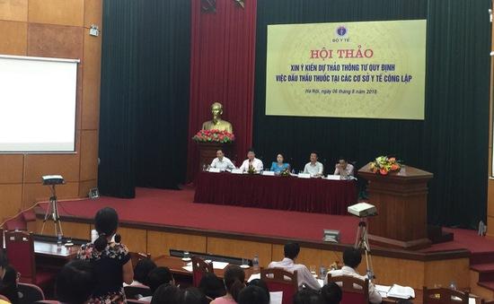 Bộ Y tế họp dự thảo thông tư quy định đấu thầu thuốc tại có sở y tế công lập