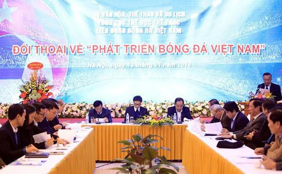 VIDEO: Đối thoại phát triển bóng đá Việt Nam