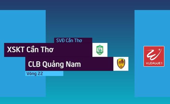 VIDEO Tổng hợp trận XSKT Cần Thơ 1-2 CLB Quảng Nam (Vòng 22 Nuti Café V.League 2018)