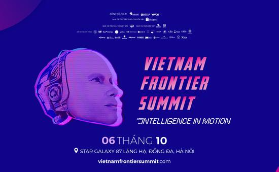 Có gì hấp dẫn tại sự kiện Vietnam Frontier Summit 2019?