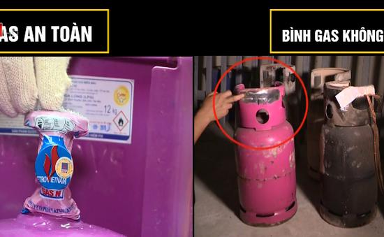 Phân biệt bình gas an toàn và bình gas không an toàn