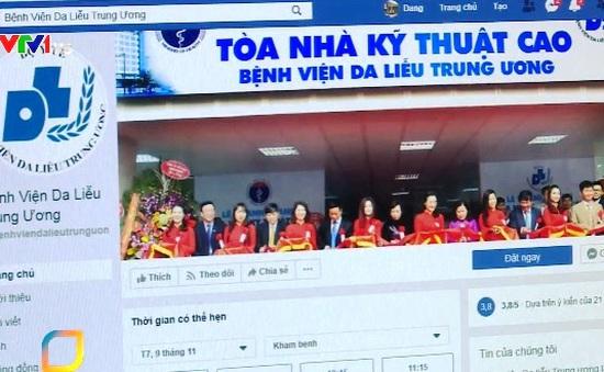 Nhiều trang mạng xã hội giả mạo Bệnh viện Da liễu TƯ