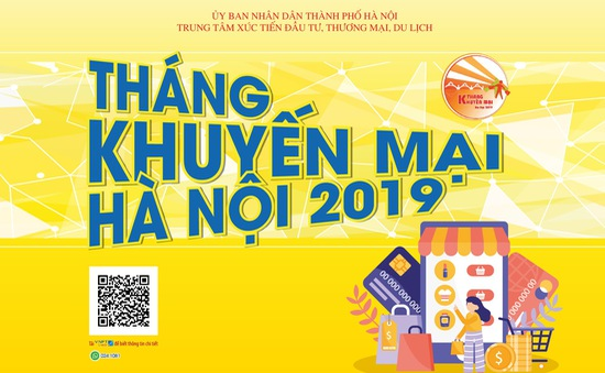 Hà Nội: Nhiều ưu đãi trong Tháng Khuyến mại năm 2019
