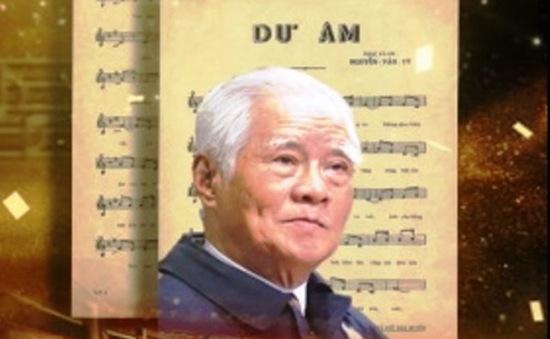 Nhạc sĩ Nguyễn Văn Tý - Một đời trọn vẹn với âm nhạc cách mạng