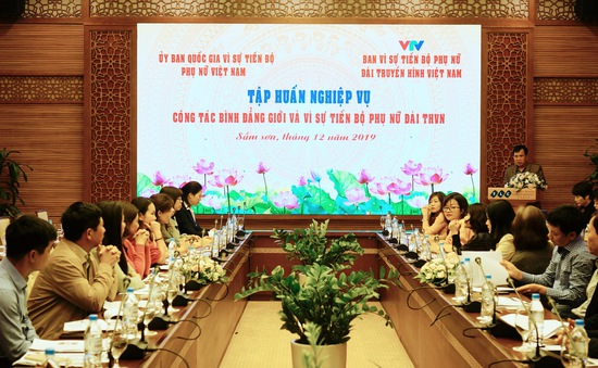 """Đài truyền hình Việt Nam tổ chức tập huấn nghiệp vụ: """"Công tác bình đẳng giới và vì sự tiến bộ của phụ nữ"""""""