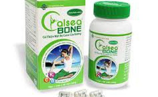 Cẩn trọng với thông tin quảng cáo thực phẩm bảo vệ sức khỏe Calsea Bone