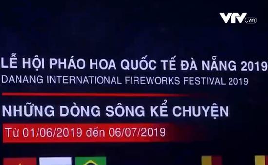 Những nét mới của Lễ hội pháo hoa quốc tế Đà Nẵng 2019
