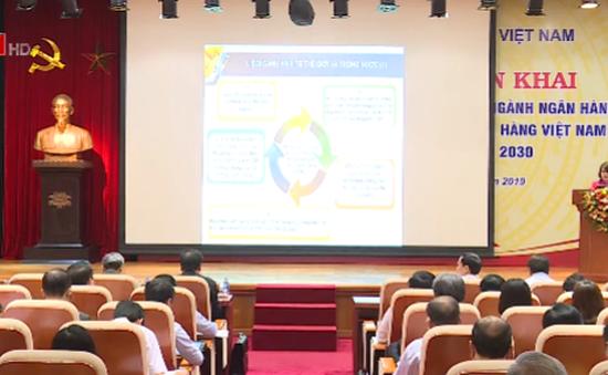Chiến lược phát triển ngành Ngân hàng Việt Nam