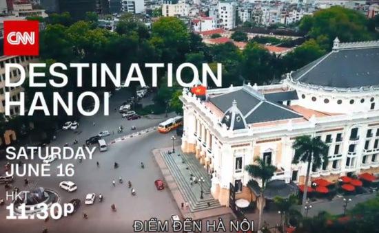 CNN sẽ quảng bá Hà Nội là điểm đến mới của thể thao