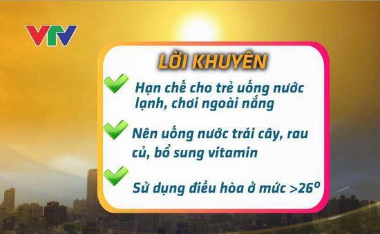 Lưu ý phòng bệnh cho trẻ trong thời điểm nắng nóng gay gắt