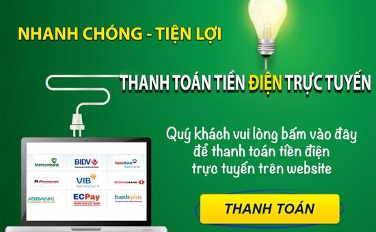 EVN khuyến khích khách hàng sử dụng dịch vụ trực tuyến trong giai đoạn có dịch