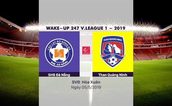 VIDEO Highlights SHB Đà Nẵng 1–0 Than Quảng Ninh (Vòng 8 Wake-up 247 V.League 1-2019)