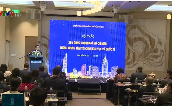 TP.HCM hướng đến xây dựng trung tâm tài chính quốc tế