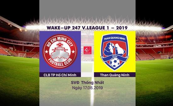 VIDEO Highlights: CLB TP Hồ Chí Minh 3-1 Than Quảng Ninh (Vòng 21 Wake-up 247 V.League 1-2019)