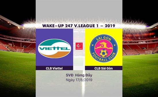 VIDEO Highlights: CLB Viettel 0-1 CLB Sài Gòn (Vòng 21 Wake-up 247 V.League 1-2019)