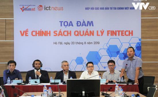 Cần sớm có cơ chế quản lý Fintech khác với ngân hàng