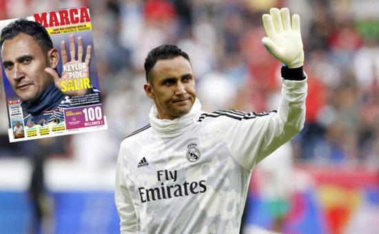 Người hùng Keylor Navas đòi rời Real Madrid ngay và luôn