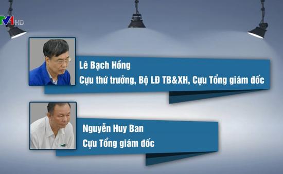 Hai cựu Tổng Giám đốc BHXH hầu tòa