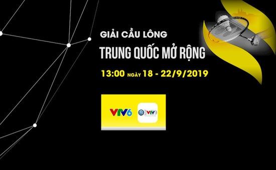 Đài THVN tường thuật trực tiếp giải cầu lông Trung Quốc mở rộng 2019