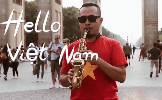 Nghệ sĩ Lê Duy Mạnh quảng bá đất nước, con người Việt Nam qua cây kèn saxophone