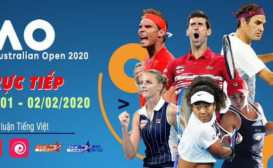 VTVcab trực tiếp Australian Open 2020, độc quyền bình luận tiếng Việt