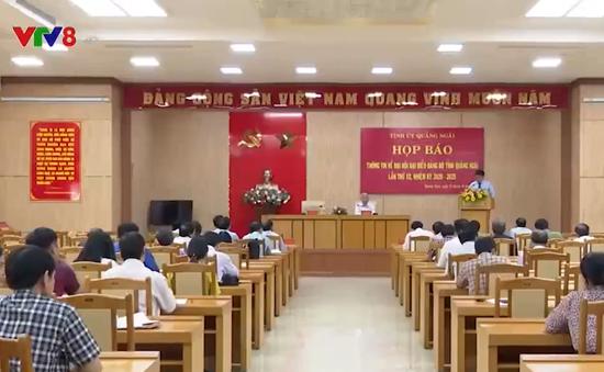 Quảng Ngãi: Họp báo về Đại hội Đảng bộ tỉnh lần thứ XX