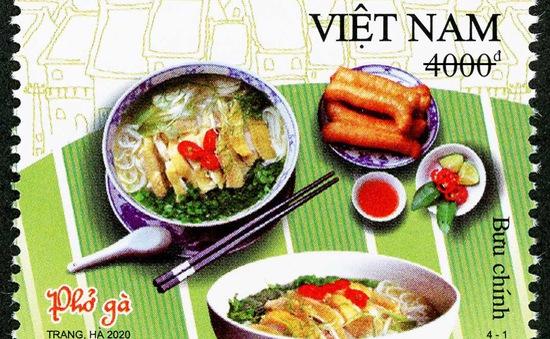 Phở gà, bún chả được tôn vinh trong bộ tem Ẩm thực Việt Nam