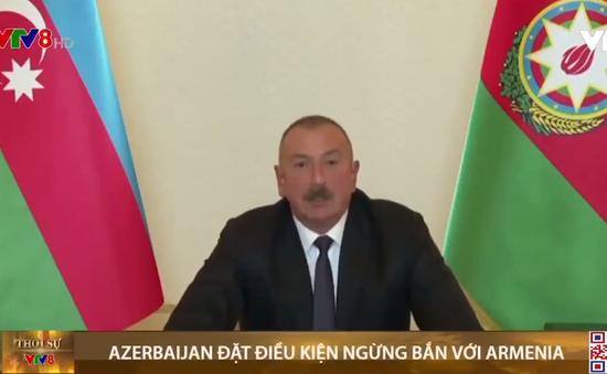 Azerbaijan đặt điều kiện ngừng bắn với Armenia