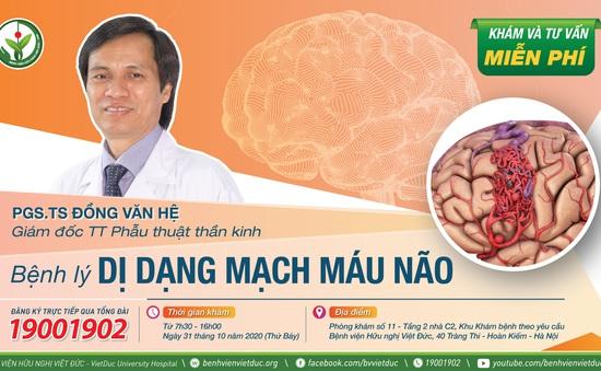 Khám, tư vấn miễn phí bệnh lý dị dạng mạch máu não tại Hà Nội
