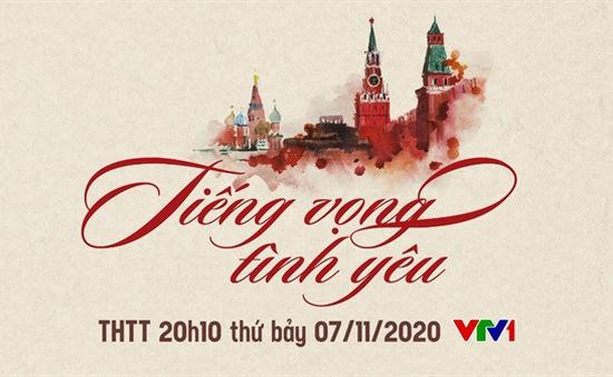 Đón xem chương trình kỷ niệm 103 năm Cách mạng tháng 10 Nga: Tiếng vọng tình yêu