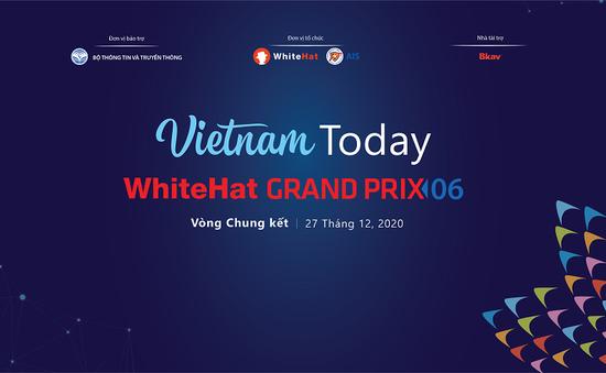 2 đội Việt Nam lọt vào chung kết cuộc thi An toàn không gian mạng toàn cầu WhiteHat Grand Prix 06
